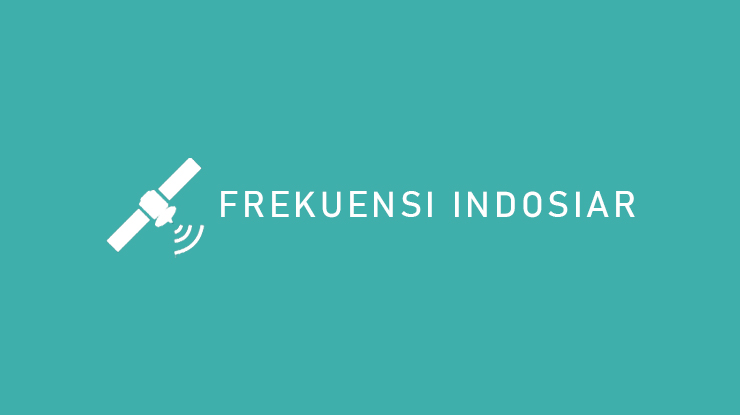 Frekuensi Indosoiar Semua Satelit Kualitas MPEG 2 dan MPEG 4
