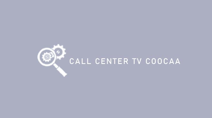 Call Center TV Coocaa