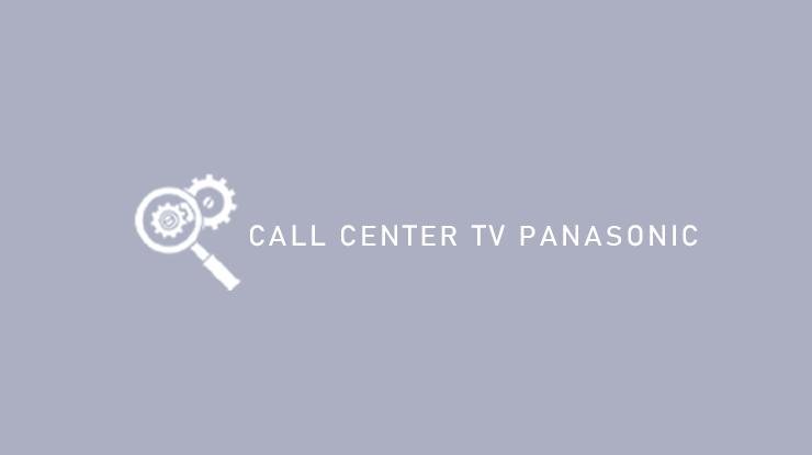 Call Center TV Panasonic