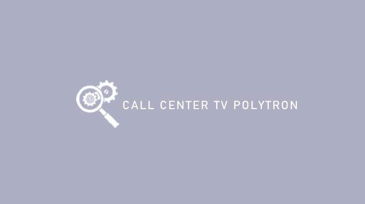 Call Center TV Polytron
