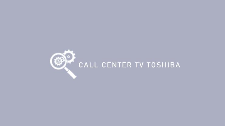 Call Center TV Toshiba