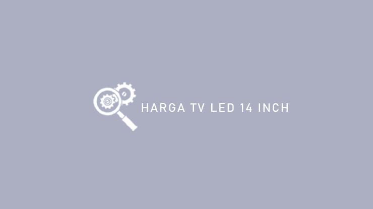 Harga TV LED 14 Inch