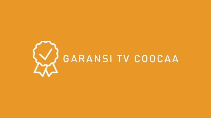 Garansi TV Coocaa