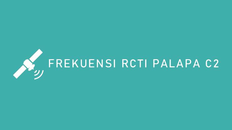 Frekuensi RCTI Palapa C2