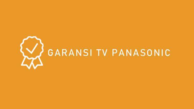 Garansi TV Panasonic