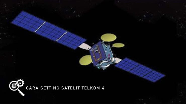 Cara Setting Satelit Telkom 4.