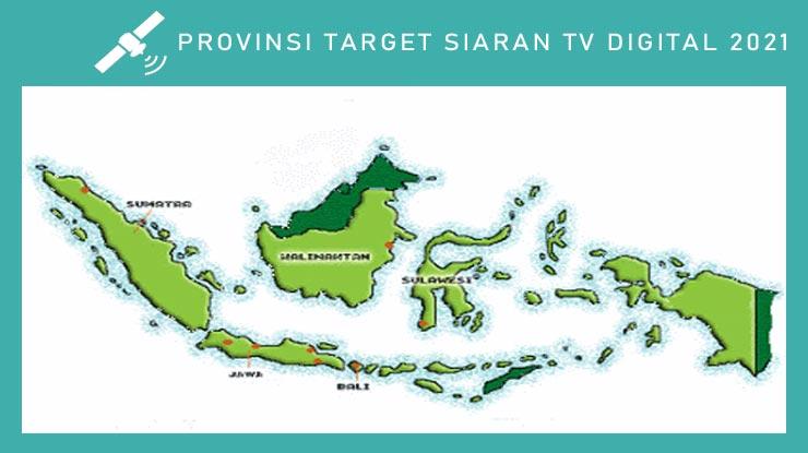 22 Provinsi Target Siaran TV Digital 2021