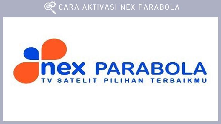 Cara Aktivasi Nex Parabola. 2