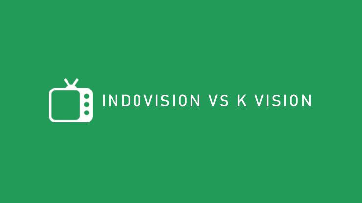 Indovision VS K Vision