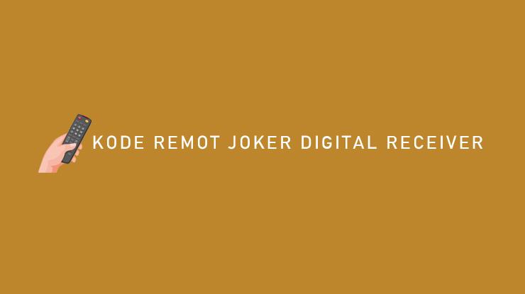 Kode Remot Joker Digital Receiver