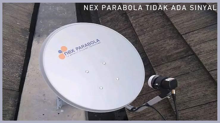 Nex Parabola Tidak Ada Sinyal Karena Upgrade OTA