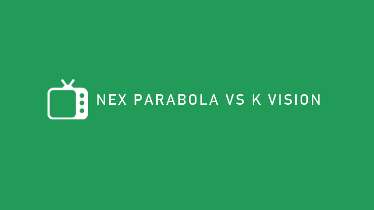 Nex Parabola VS K Vision