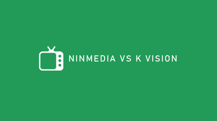 Ninmedia Vs K Vision
