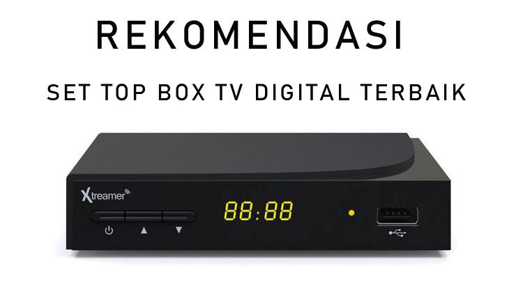 Rekomendasi Set Top Box TV Digital Terbaik.