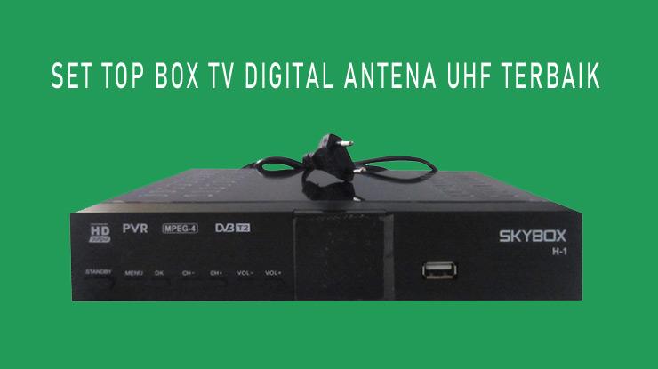Set Top Box TV Digital Antena UHF Terbaik.