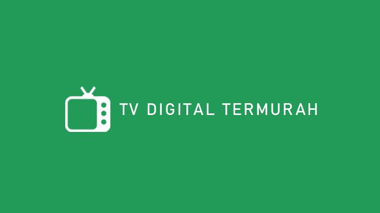 TV Digital Termurah