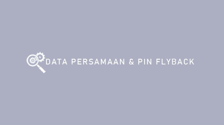 Data Persamaan Pin Flyback