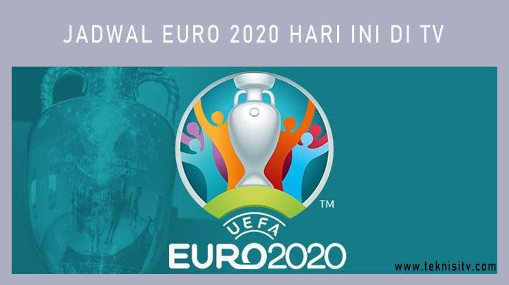 Jadwal EURO 2020 Hari Ini di TV. 1