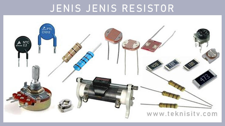 Jenis Jenis Resistor.