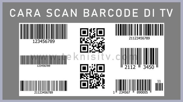Kumpulan Cara Scan Barcode dan QR Code