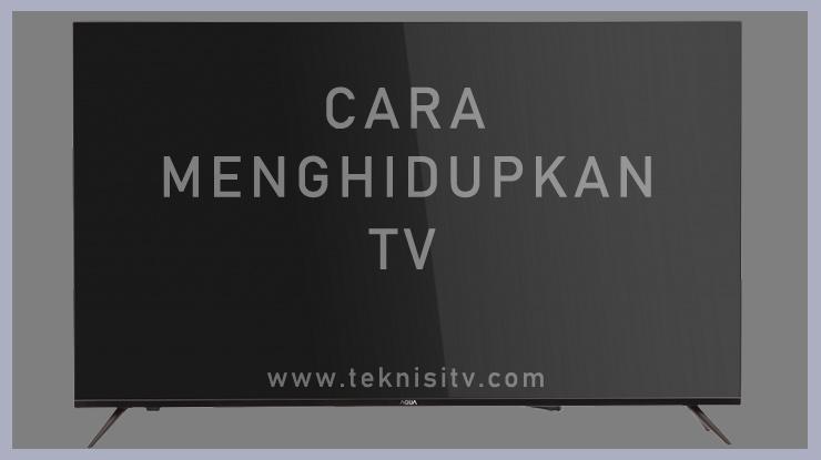 Petunjuk Penggunaan Televisi Yang Benar