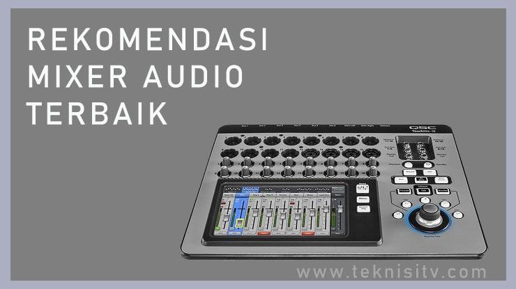Rekomendasi Mixer Audio Terbaik
